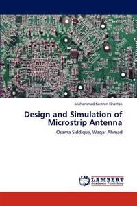 Design and Simulation of Microstrip Antenna