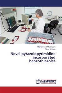Novel Pyrazolopyrimidine Incorporated Benzothiazoles