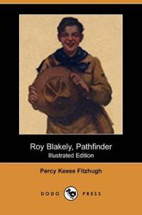Roy Blakely, Pathfinder