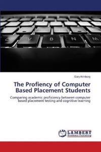 The Profiency of Computer Based Placement Students