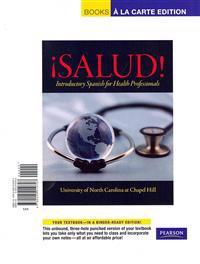 ¡salud!, Books a la Carte Plus Mylab Spanish with Etext Multi-Semester -- Access Card Package