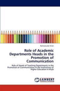 Role of Academic Departments Heads in the Promotion of Communication