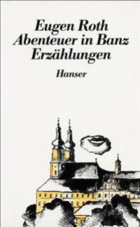 Abenteuer in Banz und andere Erzählungen