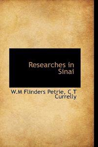 Researches in Sinai (Without Illustrations)