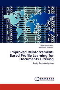 Improved Reinforcement-Based Profile Learning for Documents Filtering