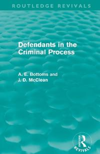 Defendants in the Criminal Process