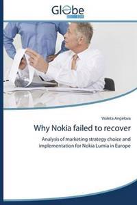 Why Nokia Failed to Recover