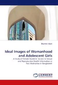 Ideal Images of Womanhood and Adolescent Girls