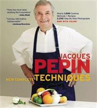 Jacques Pepin's New Complete Techniques