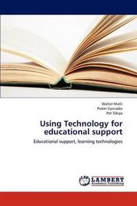 Using Technology for Educational Support