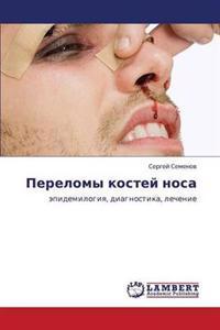 Perelomy Kostey Nosa