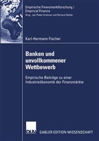 Banken Und Unvollkommener Wettbewerb