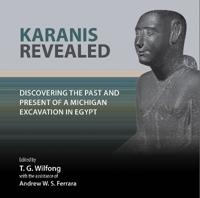 Karanis Revealed