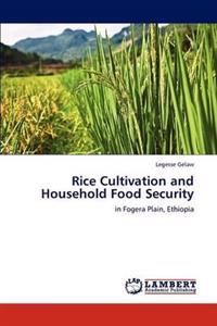 Rice Cultivation and Household Food Security