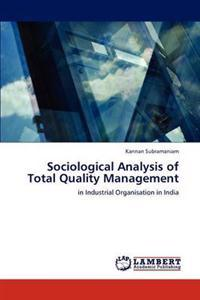 Sociological Analysis of Total Quality Management