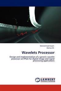 Wavelets Processor