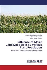 Influence of Maize Genotypes Yield by Various Plant Population