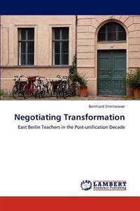 Negotiating Transformation
