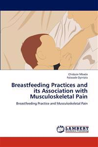 Breastfeeding Practices and Its Association with Musculoskeletal Pain