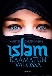 Islam Raamatun valossa