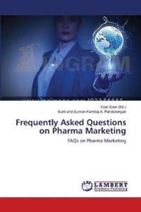 Frequently Asked Questions on Pharma Marketing