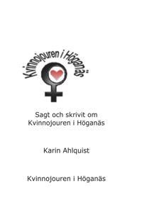 Sagt och skrivit om Kvinnojouren i Höganäs, D. 1