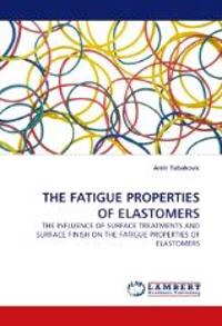 The Fatigue Properties of Elastomers