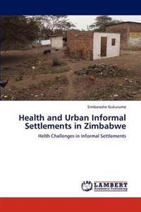 Health and Urban Informal Settlements in Zimbabwe