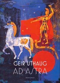 Ad astra - Geir Uthaug pdf epub