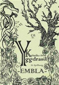 Krönika över Yggdrasil. Embla