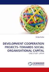 Development Cooperation Projects-Towards Social Organisational Capital