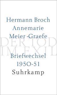 Der Tod im Exil. Briefwechsel 1950-51