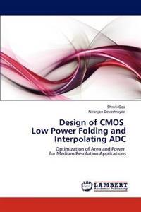 Design of CMOS Low Power Folding and Interpolating Adc
