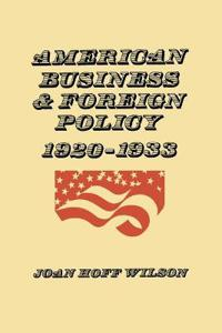 American Business and Foreign Policy