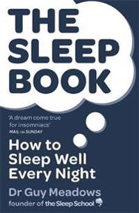 Sleep book - how to sleep well every night