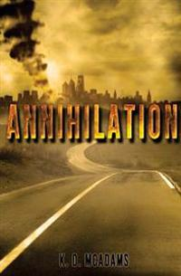 Annihilation: The Seamus Chronicles
