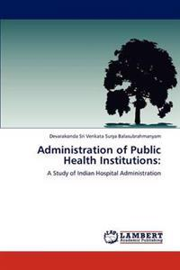 Administration of Public Health Institutions