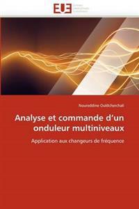 Analyse Et Commande D''Un Onduleur Multiniveaux