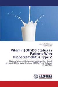 Vitamin{oh}d3 Status in Patients with Diabetesmellitus Type 2
