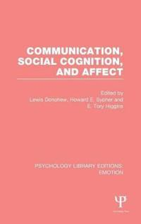 Communication, Social Cognition, and Affect