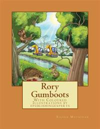 Rory Gumboots: With Coloured Illustrations