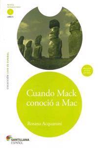 Cuando Mack Conocio A Mac [With CD (Audio)]