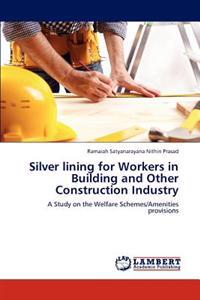 Silver Lining for Workers in Building and Other Construction Industry