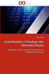 Contribution � l''analyse Des Donn�es Floues