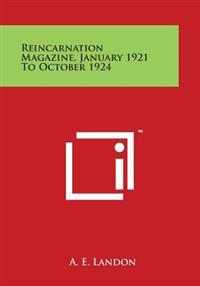 Reincarnation Magazine, January 1921 to October 1924