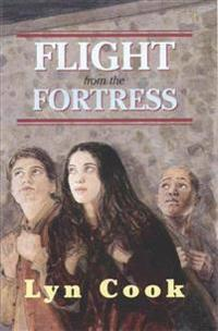 Flight from the Fortress