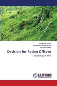 Decision for Ration Offtake