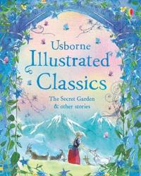 Illustrated Classics The Secret GardenOther Stories
