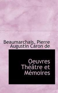 Oeuvres Th Tre Et M Moires