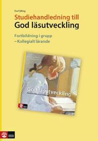 God läsutveckling Studiehandledning, tredje upplagan